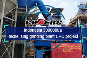 Indonesia 300000t/a nickel slag grinding plant EPC project