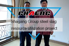 CHAENG cooperated with Shagang Group for the steel slag resource utilization project