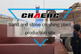 Sand and stone crushing plant production site