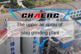 The upper-air spray of slag grinding plant