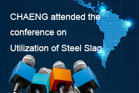 CHAENG attended the conference on Utilization of Steel Slag